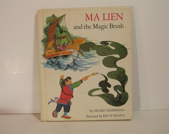 Vintage Book Ma Lien And The Magic Brush