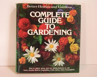 Complete Guide To Gardening Vintage Book