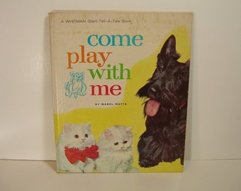 Come Play With Me Vintage Book 1963
