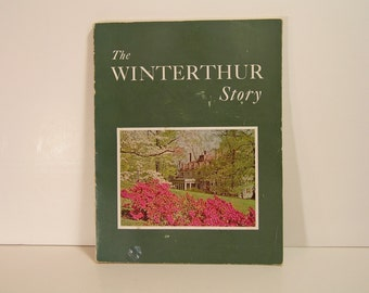 The Winterthur Story Vintage Book