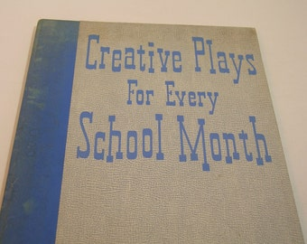 Vintage Book Creative Plays For Every School Month