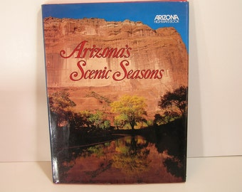 Arizona's Scenic Seasons Vintage Book