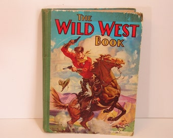Vintage Book The Wild West Book  By Arthur Groom