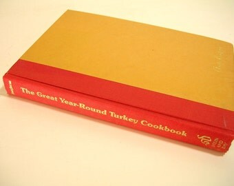 The Great Year-Round Turkey Cookbook Vintage Cookbook
