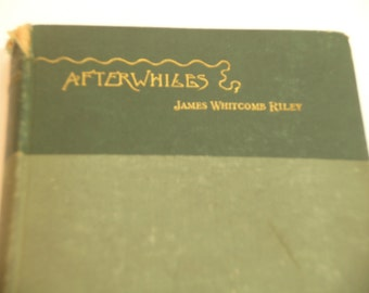 Antique Book Afterwhiles By James Whitcomb Riley