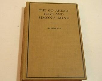 The Go Ahead Boys And Simon's Mine, 1917 Book