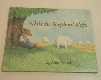 While The Shepherd Slept By Matt Novak Vintage Childrens Book
