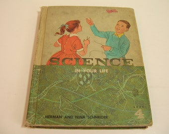 Science In Your Life Vintage 1960's Childrens Book
