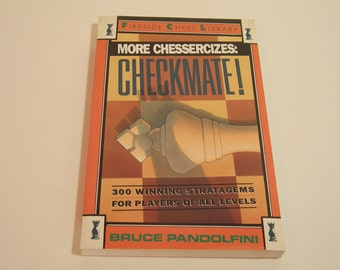 Vintage Book More Chessercizes:Checkmate By Bruce Pandolfini