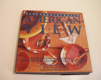 American View Vintage Book By Raymond Waites, Bettye Martin and Norma Skurka