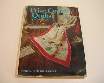 Prize Country Quilts Vintage Book By Mary Elizabeth Johnson