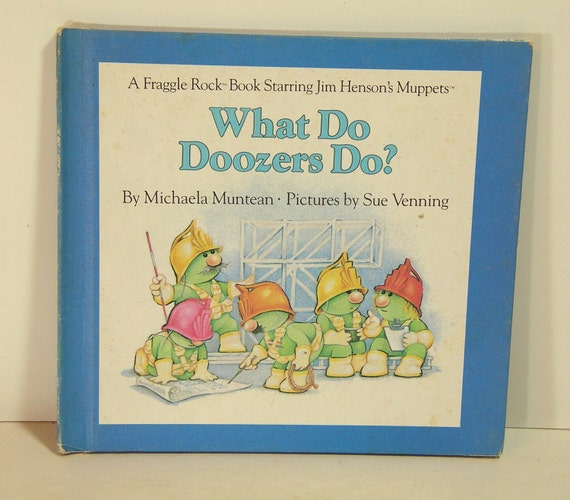 Vintage Fraggle Rock Book What Do Doozers Do