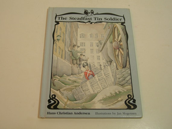 Vintage Book The Steadfast Tin Soldier