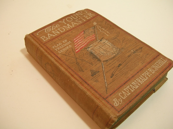 Antique Book The Young Bandmaster By Captain Ralph Bonehill