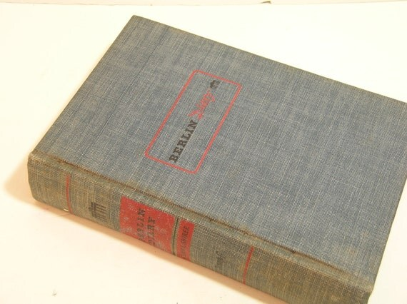 Berlin Diary The Journal Of A Foreign Correspondent 1934-1941 By William L. Shirer