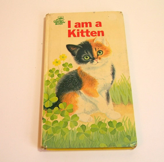 I Am A Kitten Vintage Childrens Book