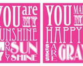 You Are My Sunshine and You Make Me Happy Duo (set of 2 prints 8x10 size)