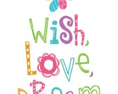 Wish, Love, Dream - 8x10 Art Print, nursery art, kids, children, colorful print for girls