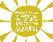 Bring Your Own Sunshine - 11x14 Art Print