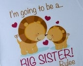 Girl's I'm Going to Be A Big Sister Shirt or Onesie, Personalized Lion Shirt with Little Sister, Little Brother or Unknown Sex Baby
