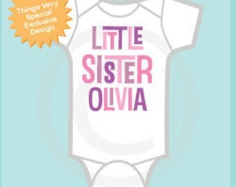 Little Sister Onesie - Little Sister Onsie - Little Sister Bodysuit - Little Sister Outfit -Personalized Little Sister Outfit 10262011b