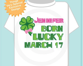 March 17, St Patrick's Day, Birthday Shirt, Shamrock Birthday Shirt, Personalized Girls Shirt with Name, Tee or Infant Onesie (02132012a)