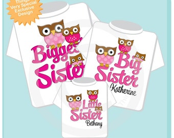 Biggest Sister Shirt, Big Sister Shirt, and The Little Shirt Set Personalized Owl Tee Shirt or Onesie Set of Three (04112012a)