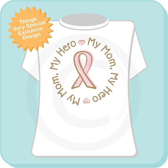 My Mom My Hero Breast Cancer Support T Shirts