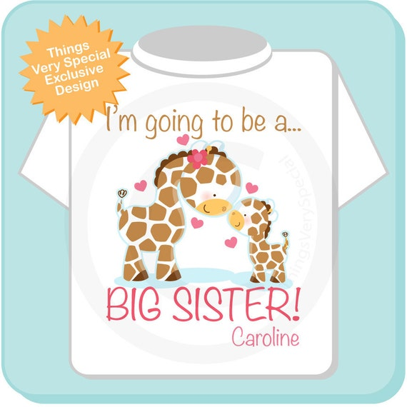 I'm Going to Be A Big Sister Shirt or Onesie, Personalized Big Sister Giraffe Shirt with Little Brother or Unknown Sex Baby (01062012a)