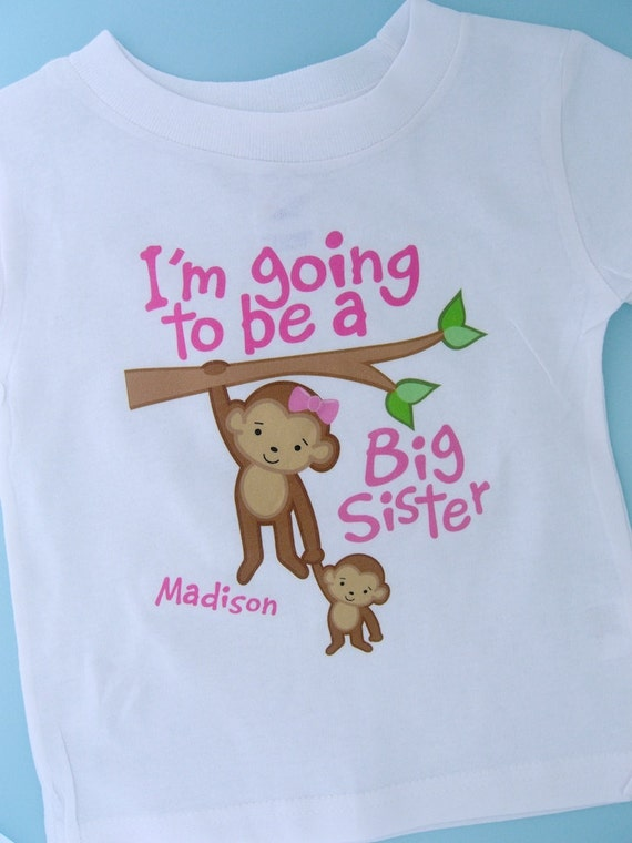I'm Going to Be A Big Sister Shirt, Big Sister Onesie, Personalized Monkey Shirt with Little Brother or Unknown Sex Baby (12132011a)