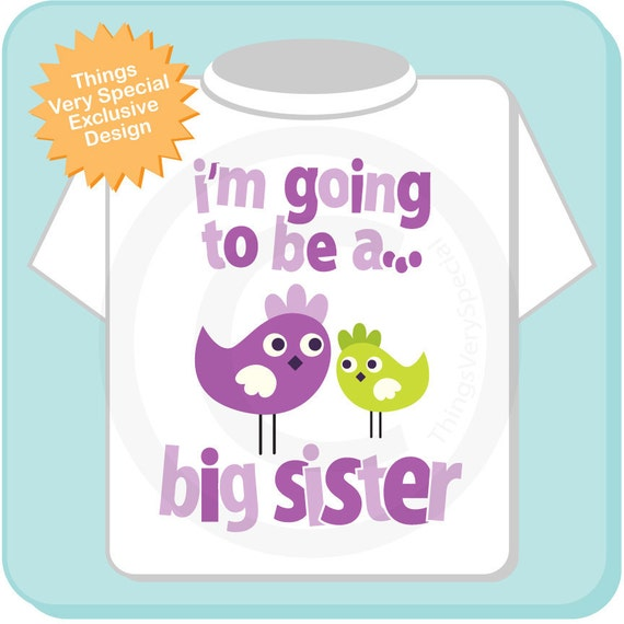 I'm Going to be a Big Sister Shirt or Onesie, Sister Bird Shirt, Sibling Shirt, Big Sister Tshirt with Cute Purple Green Birdies (02092012a)