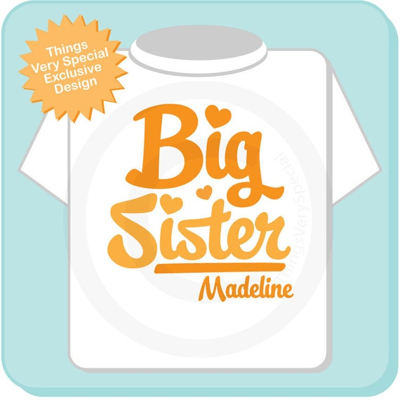 Big Sister Shirt Orange Script Personalized Infant, Toddler or Youth Tee Shirt or Onesie Pregnancy Announcement