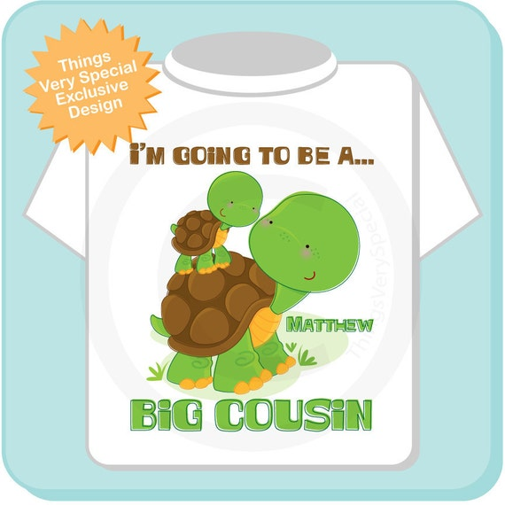 Personalized I'm Going to Be A Big Cousin Boy Turtle Shirt, Big Cousin Onesie, with Little Cousin Unknown Sex Baby (04102012c)