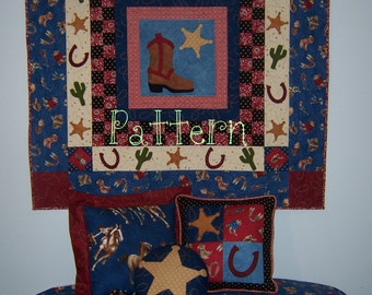 Quilt Pattern Rootin Tootin Cowboy Quilt plus Extras