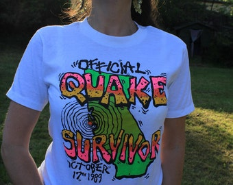 Quakin' in my Boots - I Survived the 1989 Quake San Francisco Vintage Tee Unisex M