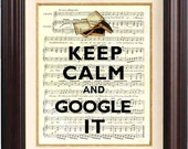 Keep calm and google it  Print on old french music sheet reproduction Wall art Keep calm art
