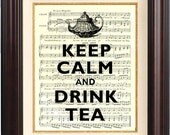Keep calm and drink tea Print  on old french music sheet