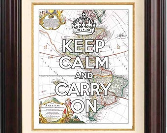 Keep calm and carry on Print  on old map of America, Keep calm wall art, map art