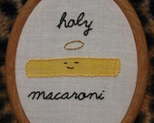 Holy Macaroni - Reserved
