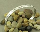 Favorite Teacher -  Hand Stamped Aluminum Cuff Bracelet