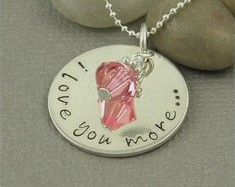 I Love You More - Hand Stamped Sterling Silver Necklace