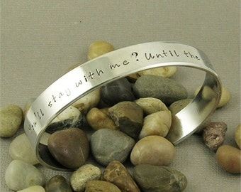 You'll stay with me... Harry Potter inspired Hand Stamped Aluminum Cuff Bracelet