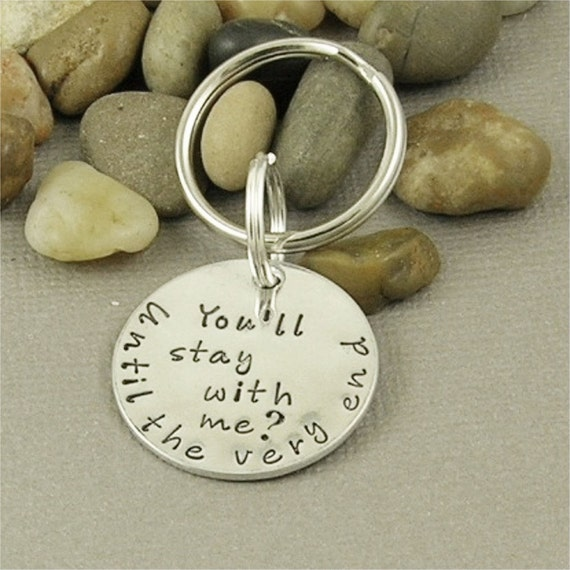 You'll stay with me.... Harry Potter Inspired Hand Stamped Pure Aluminum Key Chain
