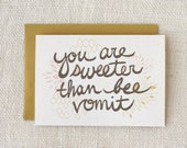 Thank You Card, Anniversary Card, Love Card, Friendship Card - Bee Vomit