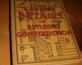 Rare Antique Book Radford's Details of Building Construction 1911