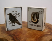 C is for Crow, Caw Caw Crow Each Sold Separately