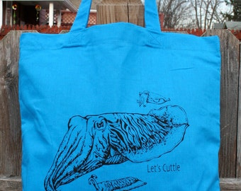 "Cuttlefish Tote Bag / Hipster tote "" Let's Cuttle"" Teal Bag"