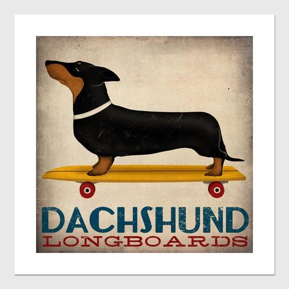 DACHSHUND Wiener Dog Longboards Skateboard Print Signed