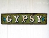 Reserved for Danyel - Rustic - Gypsy - Hand Painted Wood Sign - Boho - Cottage - Teen Room - Beach