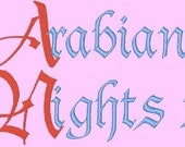 ARABIAN NIGHTS 2 --- 196 Machine Embroidery Font Pack (AzEB)